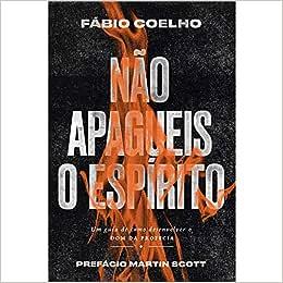 Não Apagueis o Espírito - 9788565419444 - Livros na Amazon