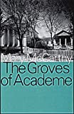 The Groves of Academe, McCarthy, Mary and McCarthy, Mary, 156000455X