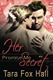 Her Secret, Tara Fox Hall, 161235758X