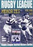 Rugby League Memories: Volume Two: Including Rugby League in the Thirties