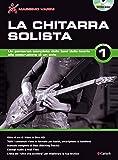 La Chitarra Solista - Volume 1 (Nuova Edizione) +DVD
