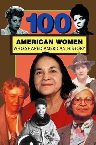 100 AMERICAN WOMEN WHO SHAPED AMERICAN HISTORY by Felder, Deborah G. ( Author ) on Mar-01-2005[ Paperback ] pdf epub