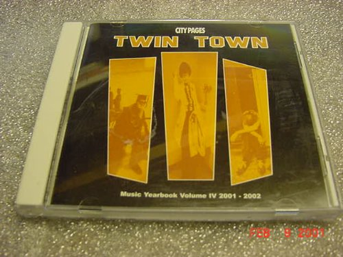 Audio Music CD Of City Pages TWIN TOWN Music Yearbook Volume IV 2001-2002. With 21 Songs. (By Design Lighting Marks)