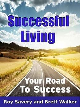 Successful Living by [Walker, Brett , Savery, Roy ]