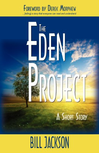 The Eden Project: A Short Story