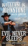 Evil Never Sleeps (A Will Tanner Western)