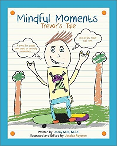 Book Mindful Moments: Trevor's Tale by Mills, Jenny M (2015)