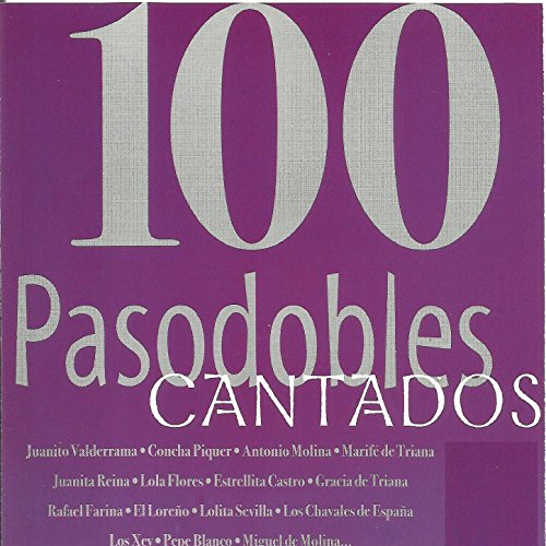 Stream or buy for $9.49 · 100 Pasodobles Cantados