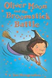 Oliver Moon and the Broomstick Battle, Sue Mongredien, 0794530389
