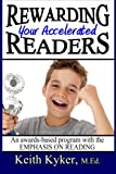 Rewarding Your Accelerated Readers: An Awards-Based Program with the Emphasis on Reading