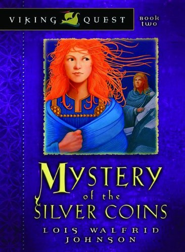 Mystery of the Silver Coins (Viking Quest Series)