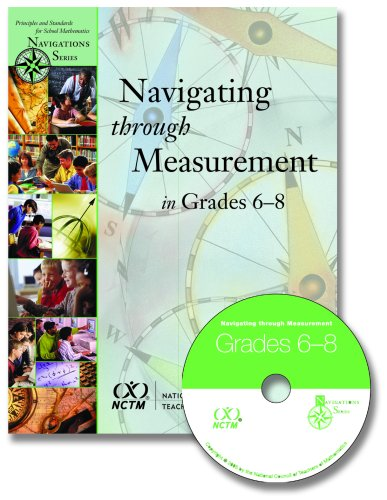 Navigating Through Measurement in Grades 6-8 (Principles and Standards for School Mathematics Navigations)