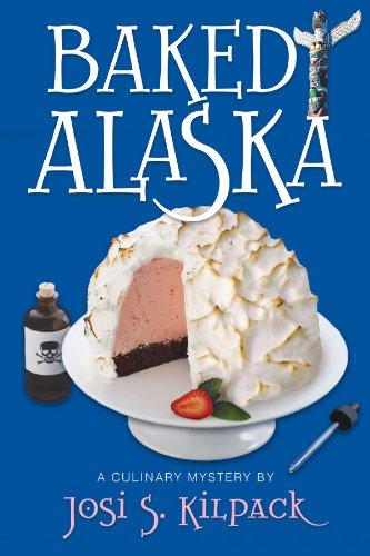 Baked Alaska (Culinary Mysteries Book 9)