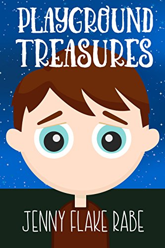 Playground Treasures by [Rabe, Jenny]