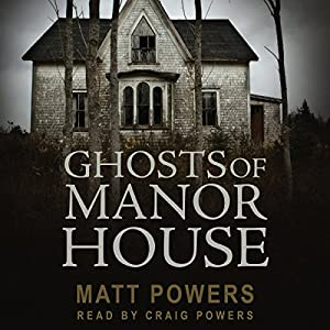 Ghosts of Manor House Audiobook