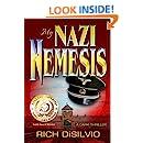 My Nazi Nemesis: A World War II Novel