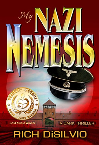My NAZI NEMESIS by Rich DiSilvio