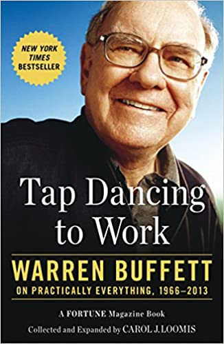 Tap Dancing To Work: Warren Buffett On Practically Everything, 1966-2013 Descargar PDF Ahora