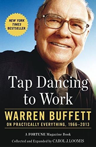 [D0wnl0ad] Tap Dancing to Work: Warren Buffett on Practically Everything, 1966-2013 E.P.U.B