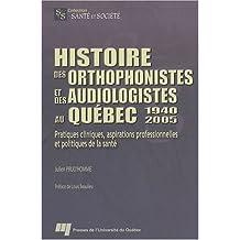 Histoire des orthophonistes etdes audio