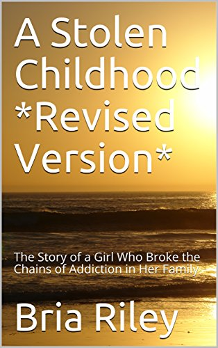A Stolen Childhood Revised Version The Story Of Girl Who Broke