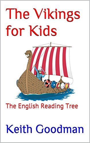 The Vikings for Kids: The English Reading Tree