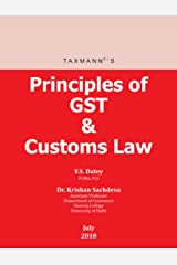 Principles of GST & Customs Law (July 2018 Edition) Kindle Edition