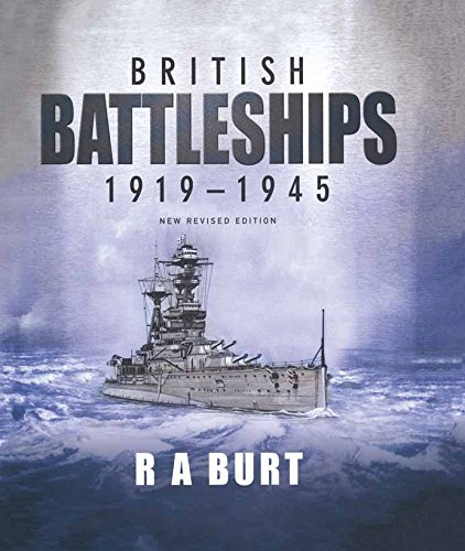 British Battleships 1919-1945: WWII Evolution of the Big Guns ()