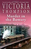 Murder in the Bowery <br>(A Gaslight Mystery)	 by  Victoria Thompson in stock, buy online here