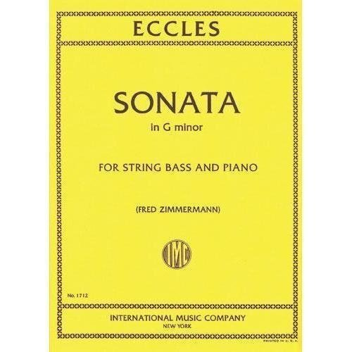 - Eccles Henry Sonata in g minor - Double Bass and Piano - edited by Fred Zimmermann - International