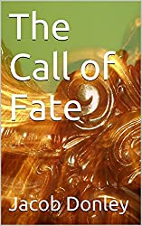 The Call of Fate