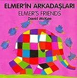 Elmer's Friends, David McKee, 1840590734