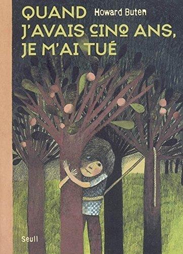 Quand j'avais cinq ans, je m'ai tué (French Edition) PDF