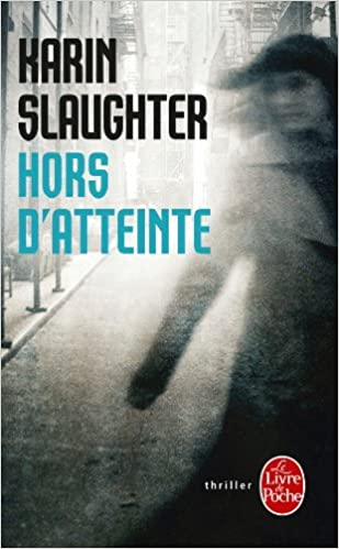 Hors D Atteinte Ldp Thrillers French Edition Slaughter
