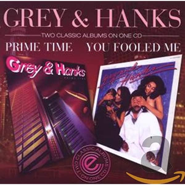 You Fooled Me / Prime Time: Grey & Hanks: Amazon.es: Música