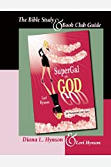 SuperGal vs. GOD - The Bible Study and Book Club Guide Paperback