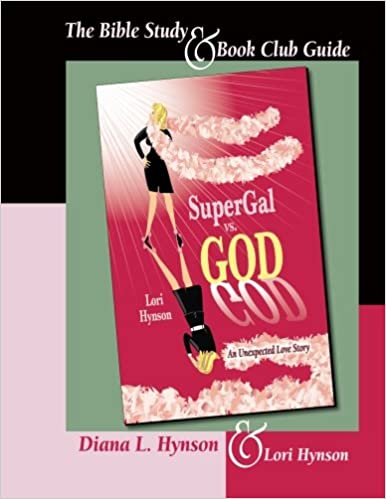 SuperGal vs. GOD - The Bible Study and Book Club Guide