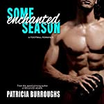 Some Enchanted Season | Patricia Burroughs