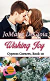 Wishing Joy: Cypress Corners Series Book 10