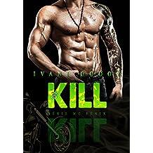 Kill (Série MC Fênix Livro 2) (Portuguese Edition)