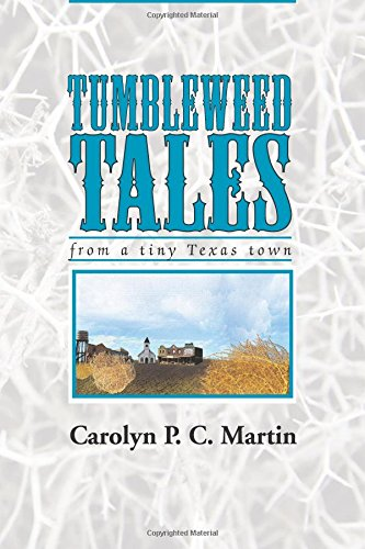 Download TUMBLEWEED TALES: from a Tiny Texas Town PDF