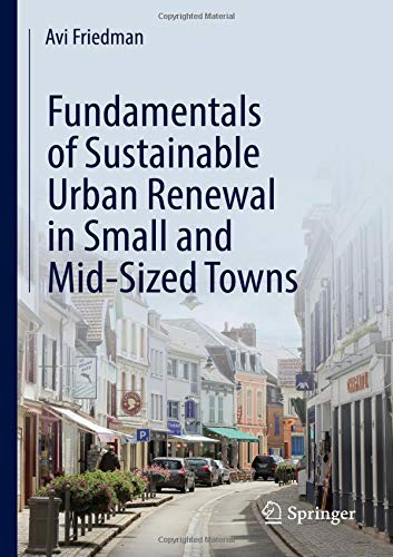 Fundamentals of Sustainable Urban Renewal in Small and Mid-Sized - Design Sized Mid