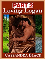 Loving Logan, PART 2: Multicultural Romance