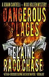 Dangerous Places (A Roman Cantrell - Nikki Holden Mystery Book 1)