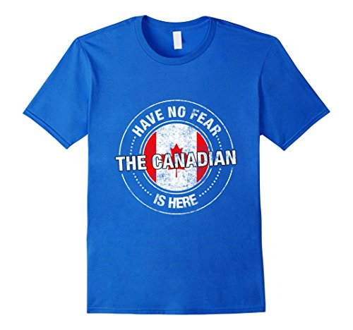 mens-have-no-fear-the-canadian-is-here-shirt-canada-t-shirt-3xl-royal-blue
