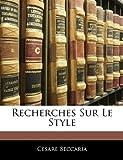 Recherches Sur le Style, Cesare Beccaria, 1141850087
