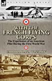 With the French Flying Corps, Carroll Dana Winslow, 0857067141