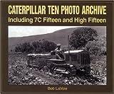 Caterpillar Ten Photo Archive, Bob LaVoie, 1583880119