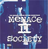 : Menace II Society: The Original Motion Picture Soundtrack