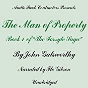 The Man of Property: The Forsyte Saga, Book 1 | John Galsworthy